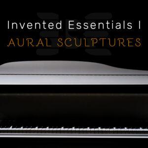 3BE Invented Essentials I Aural Sculptures 1